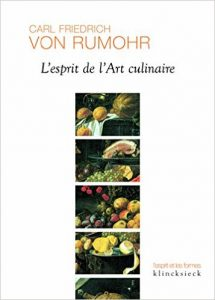 Von Rumohr, L'esprit de l'art culinaire, 2016